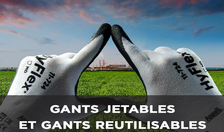 GANTS JETABLES ET GANTS REUTILISABLES
